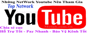 twork Youtube uy tin Top Nên Tham Gia