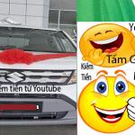 Kiếm Tiền Youtube Mua ô tô Tặng bố