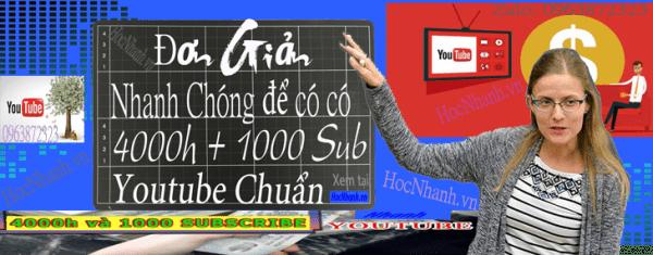 Cach Tang 4000 gio và 1000 Sub Youtube