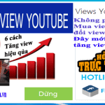 6 cách giúp bạn tăng view Youtube hiệu quả không ngờ