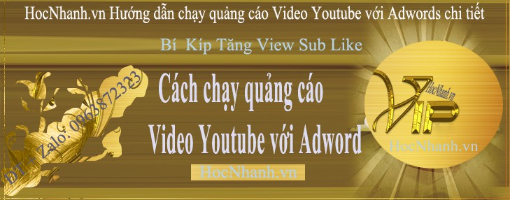 Chay View Youtube Voi Google Adwords