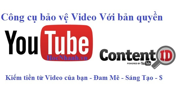 Kiem tien tu video voi Youtube moi nhat