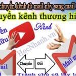Hướng dẫn cách chuyển kênh Youtube sang Mail Khác